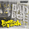 Badboe/PUMP UP THE FUNK CD