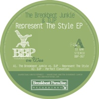 Breakbeat Junkie/REPRESENT THE STYLE 12""