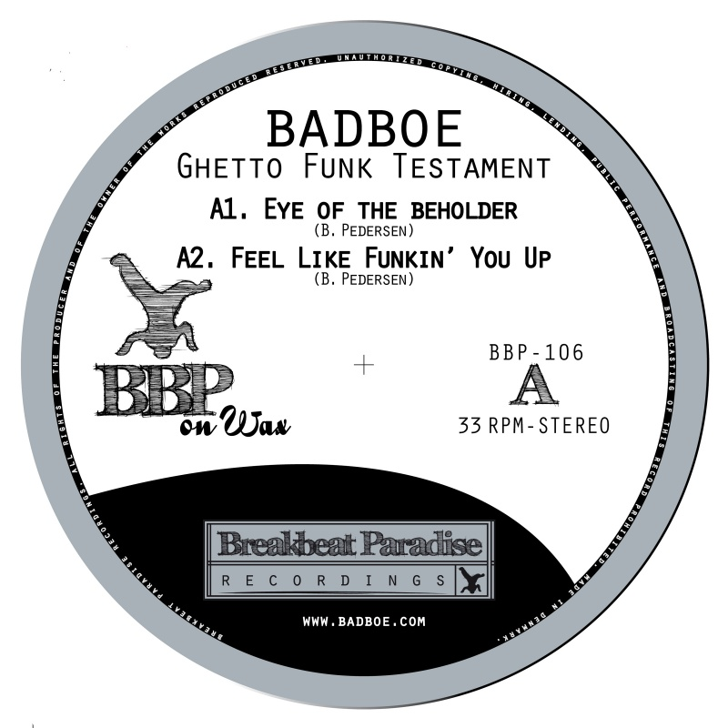 Badboe/GHETTO FUNK TESTAMENT 12""