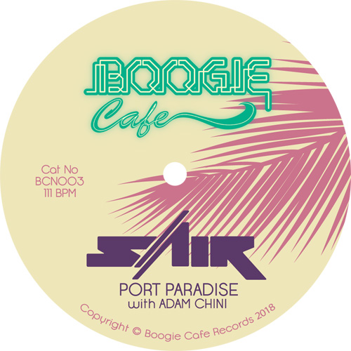 Sair ft. Adam Chini/PORT PARADISE 7""