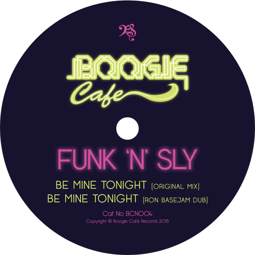 Funk 'N' Sly/BE MINE TONIGHT 12""