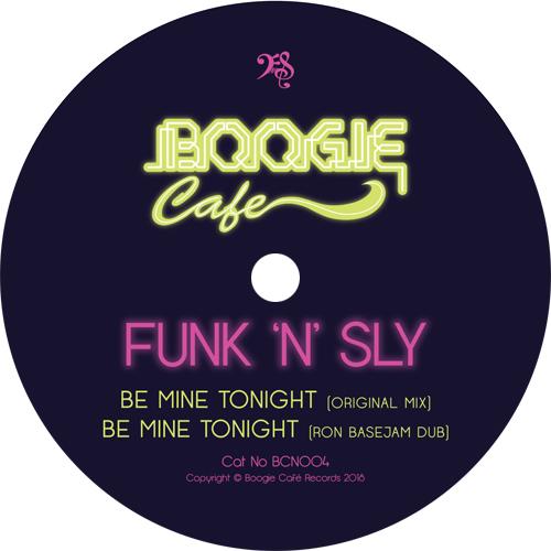 "Funk 'N' Sly/BE MINE TONIGHT 12"""