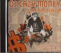 DJ Cash Money/KICKIN FLAVA MIX CD