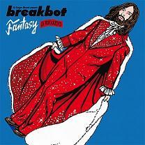 """Breakbot/FANTASY FEAT RUCKAZOID 12"""""""
