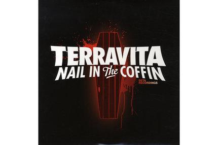 "Terravita/NAIL IN THE COFFIN 12"""