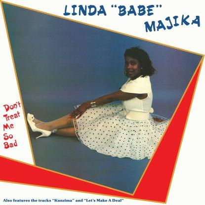 "Linda ""Babe"" Majika/DON'T TREAT ME... LP"