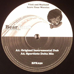 Visti & Meyland/LEAVE YOUR WORRIES 12""