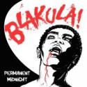 Blakula/PERMANENT MIDNIGHT  LP