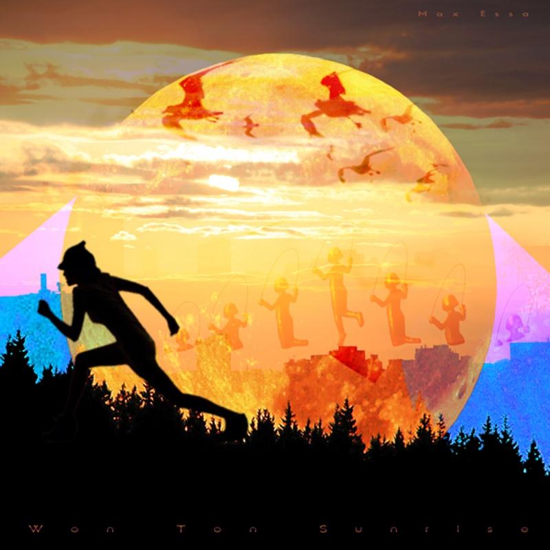 Max Essa/WON TON SUNRISE LP