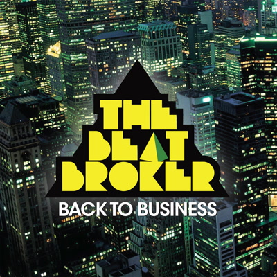 Beat Broker/BACK TO BUSINESS LP