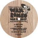 """Wax Romeo/WAX ROMEO EP 12"""""""