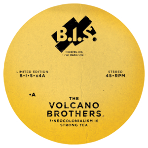 Volcano Brothers/NEOCOLONIALISM 12""