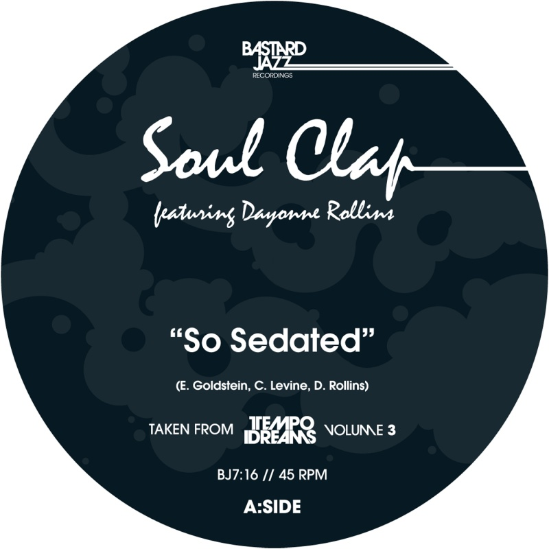Soul Clap/SO SEDATED 7""