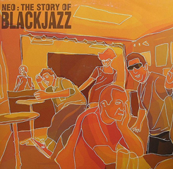 Neo/STORY OF BLACKJAZZ  CD