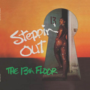 13th Floor/STEPPIN' OUT LP