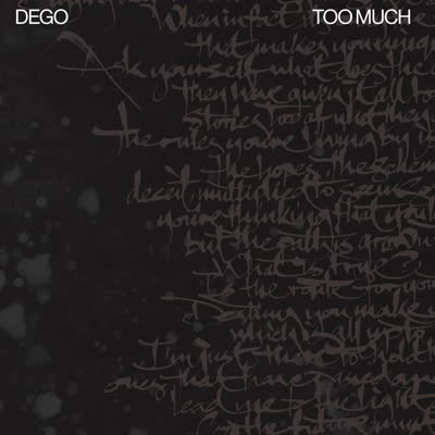 Dego/TOO MUCH DLP