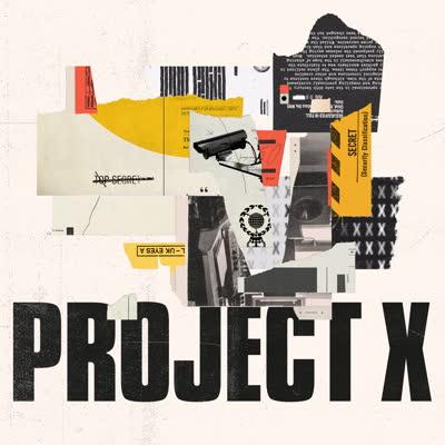 Project X/PROJECT X LP