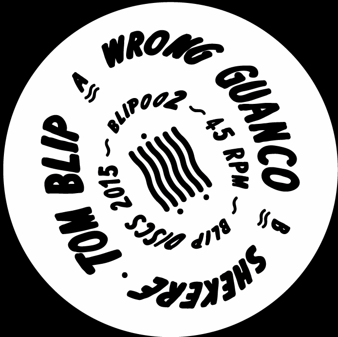 Tom Blip/WRONG GUANCO 12""