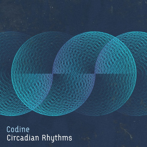 "Codine/CIRCADIAN RHYTHMS-D.PLASLAIKO 12"""