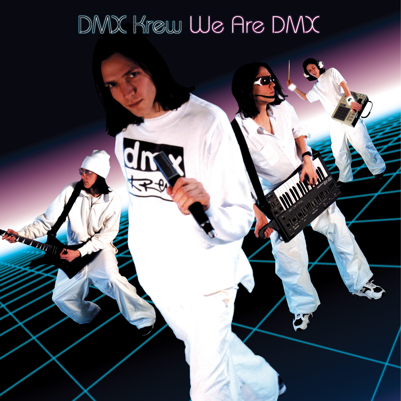 DMX Krew/WE ARE DMX DLP