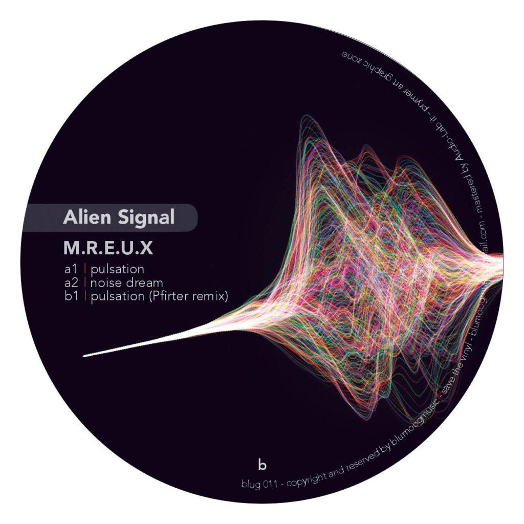 "M.R.E.U.X./ALIEN SIGNAL EP 12"""