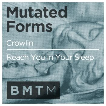 Mutated Forms/CROWLIN 12""