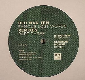 Blu Mar Ten/FAMOUS LAST WORDS RMX #3 12""