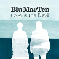 "Blu Mar Ten/LOVE IS THE DEVIL D12"" + CD"