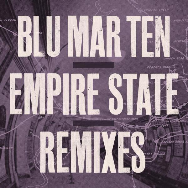 Blu Mar Ten/EMPIRE STATE REMIXES DLP