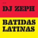 DJ Zeph/BATIDAS LATINAS MIX CD