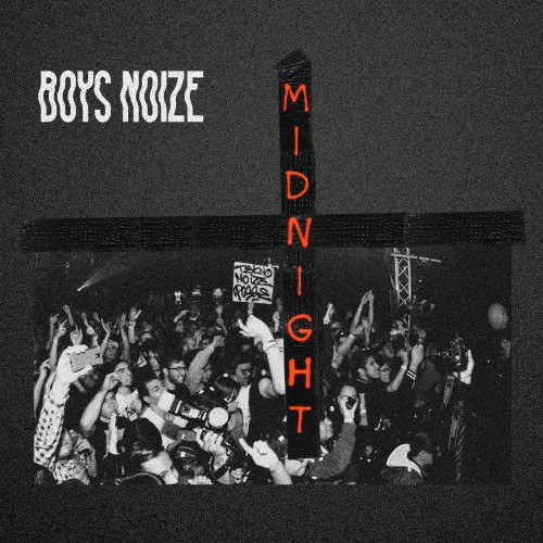 "Boys Noize/MIDNIGHT REMIX EP 12"""