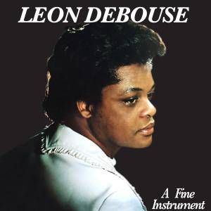 Leon Debouse/A FINE INSTRUMENT LP