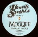 "Mooqee/SUPACAT POLICE VOL. 3 12"""