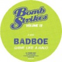 "Badboe/BOMBSTRIKES 18 12"""