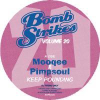 """Mooqee & Pimpsoul/BOMBSTRIKES 20 12"""""""