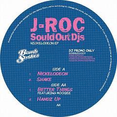 """J-Roc/NICKELODEON EP 12"""""""