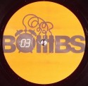 Bombs/EP #3 - PSYCHEDELIC REMIXES 12""