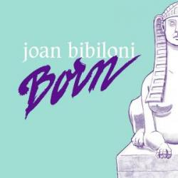 Joan Biblioni/BORN LP