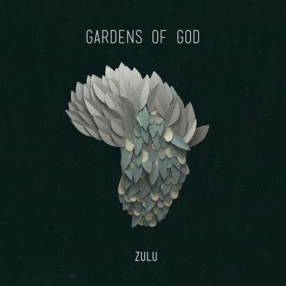 "Gardens Of God/ZULU EP 12"""