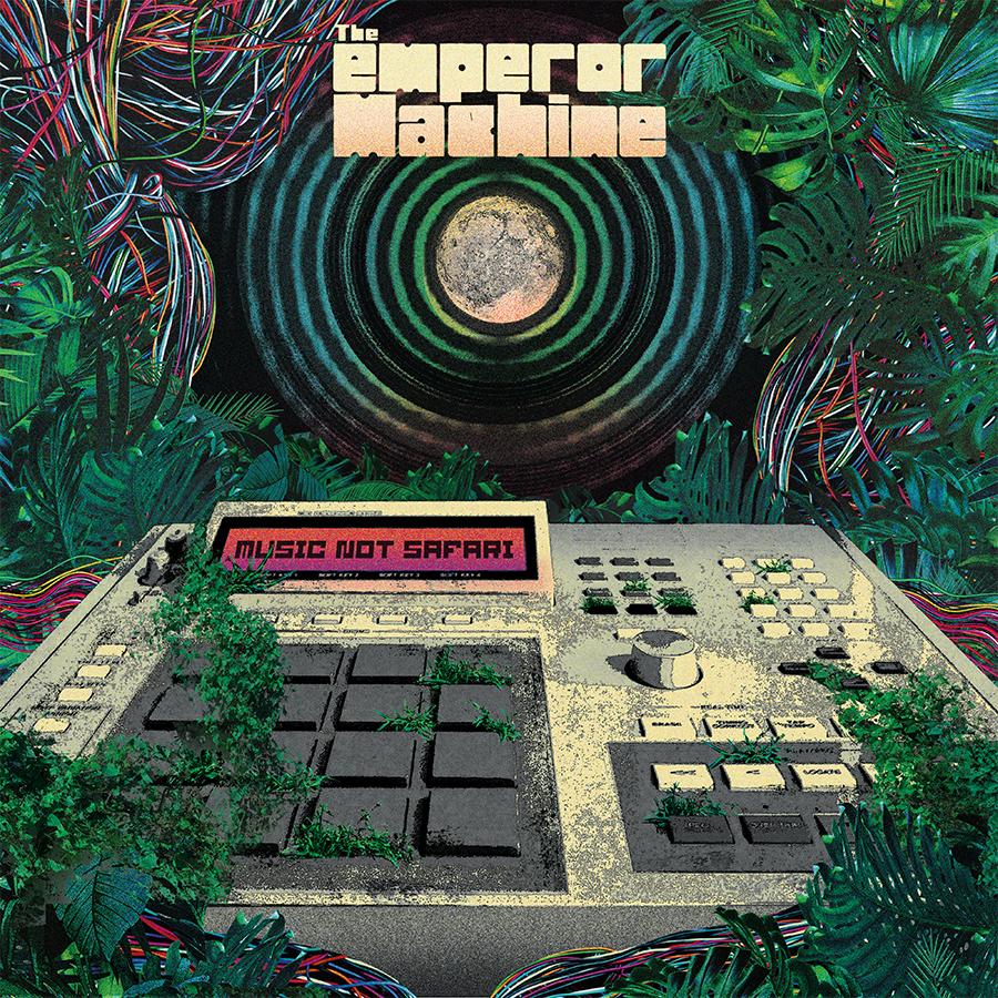 Emperor Machine/MUSIC NOT SAFARI DLP
