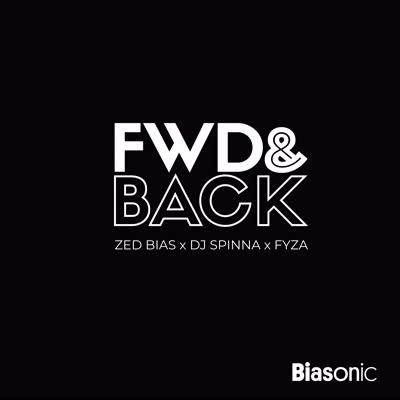 """Zed Bias, DJ Spinna & Fyza/FWD & BACK 7"""""""