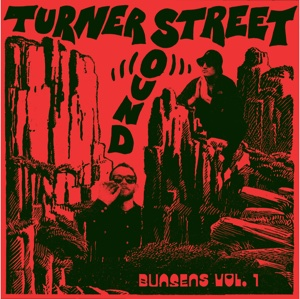 Turner Street Sound/BUNSENS VOL 1 EP 12""