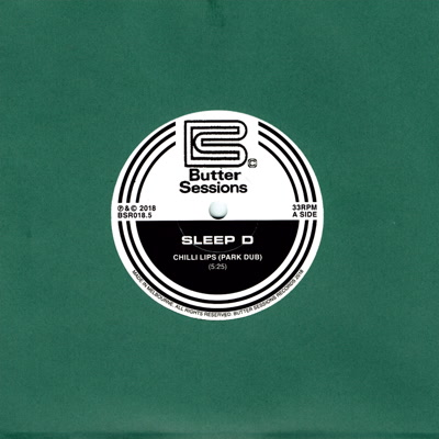 Sleep D/CHILLI LIPS (PARK DUB) 7""