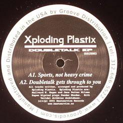 "Xploding Plastix/DOUBLETALK EP 12"""