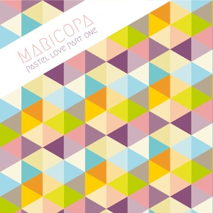 Maricopa/PASTEL LOVE PART ONE 12""