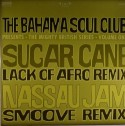 "Bahama Soul Club/SUGAR CANE(REMIX) 12"""