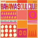 Bahama Soul Club/BOSSA NOVA JUST...CD