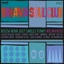 Bahama Soul Club/BOSSA NOVA (REMIXED) CD