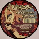 Bush Doctors/ROCKIN' ON A SPEAKER 12""