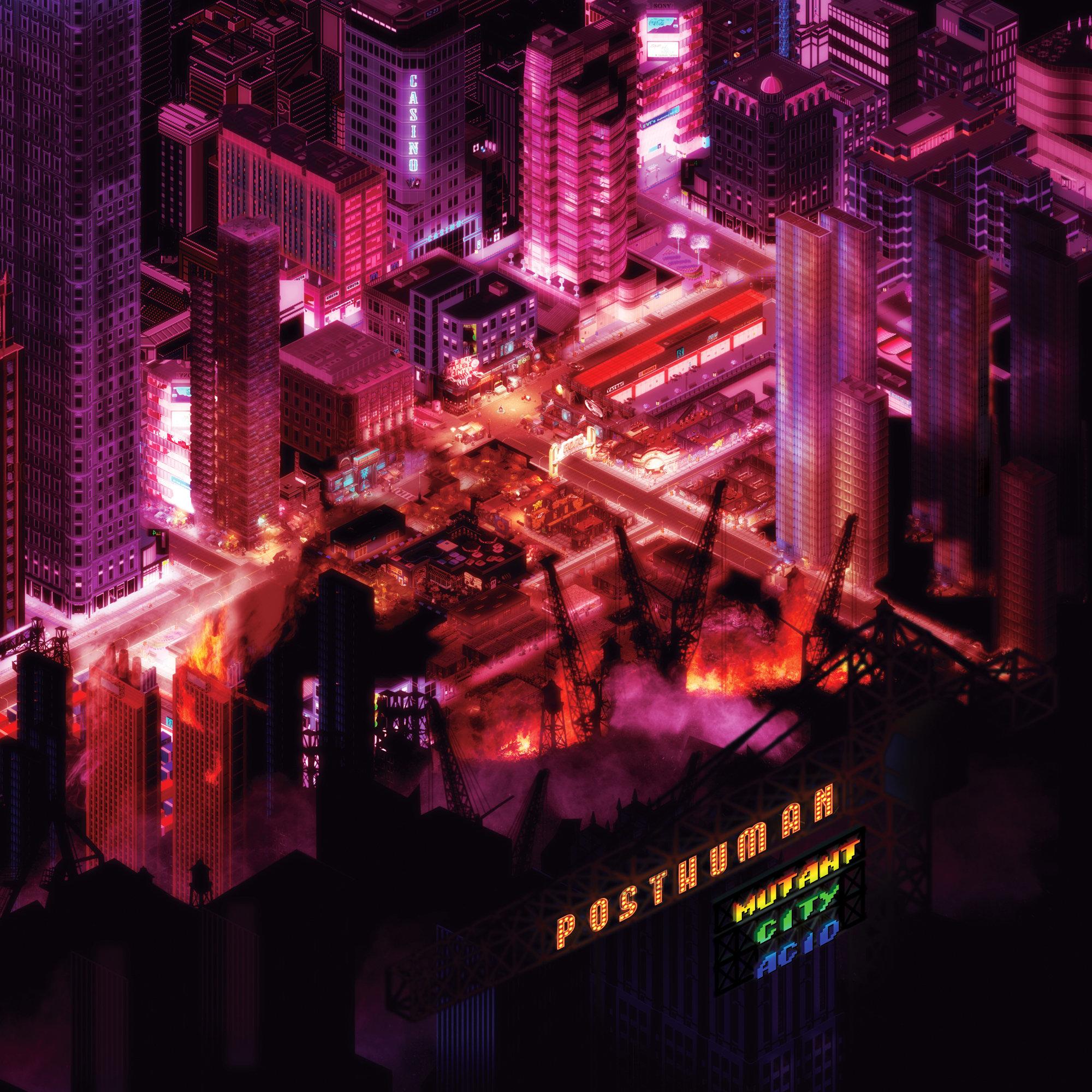 Posthuman/MUTANT CITY ACID DLP